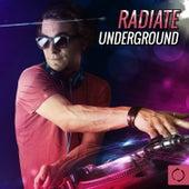 Radiate Underground by Various Artists