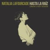 Hasta la Raíz (Canova's Root Versión) de Natalia Lafourcade