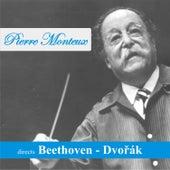 Pierre Monteux directs Beethoven - Dvořák de Pierre Monteux