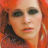 Totally Sexy von Chilli