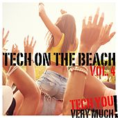 Tech On the Beach, Vol. 4 de Various Artists