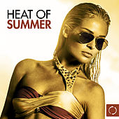 Heat of Summer by Various Artists