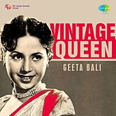 Vintage Queen: Geeta Bali by Various Artists