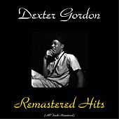 Remastered Hits von Dexter Gordon