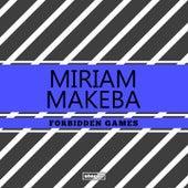 Forbidden Games de Miriam Makeba