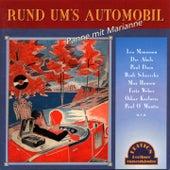 Rund um's Automobil (Panne mit Marianne) by Various Artists