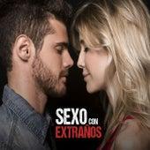 Sexo con Extraños de David Bolzoni