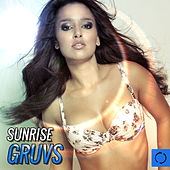 Sunrise Gruvs by Various Artists