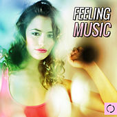 Feeling Music by Various Artists