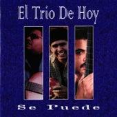 Se Puede by El Trio De Hoy