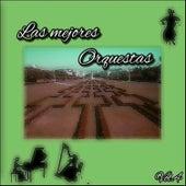 Las Mejores Orquestas, Vol. 4 von Various Artists