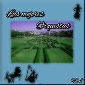Las Mejores Orquestas, Vol. 3 by Various Artists