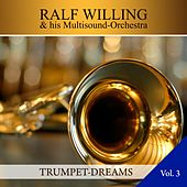 Trumpet Dreams, Vol. 3 de Ralf Willing