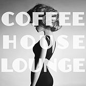 Coffeehouse Lounge (Deluxe Edition) by Various Artists
