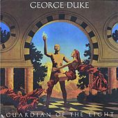 Guardian of the Light (Deluxe Edition) by George Duke