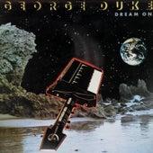 Dream on (Deluxe Edition) von George Duke