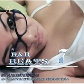 R&B Beats 7 by Nakenterprise