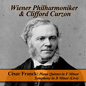 César Franck: Piano Quintet in F Minor - Symphony in D Minor (Live) by Various Artists