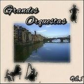 Grandes Orquestas, Vol. 1 by Various Artists