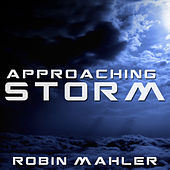 Approaching Storm by Robin Mahler