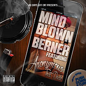 Mind Blown (feat. Anonymous That Dude) by Berner
