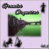 Grandes Orquestas, Vol. 2 von Various Artists