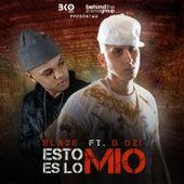 Esto Es Lo Mio (feat. D Ozi) - Single by Blaze