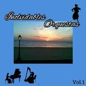 Inolvidables Orquestas, Vol. 1 by Various Artists
