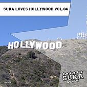 Suka Loves Hollywood, Vol. 04 by Various Artists