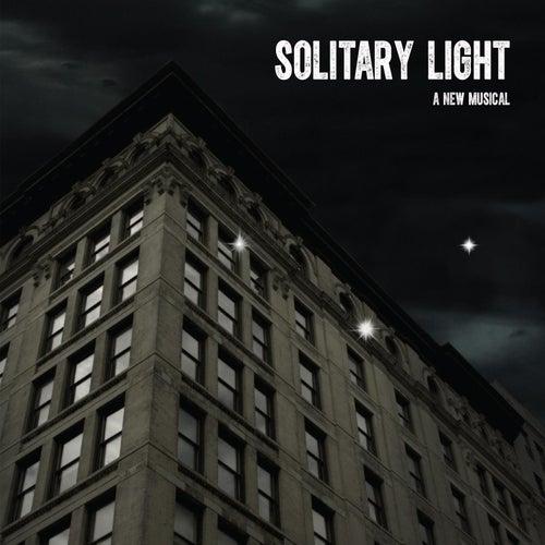 Solitary Light (Original Cast Recording) by Original Cast
