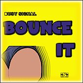 Bounce It de Busy Signal