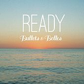 Ready by The Bullets