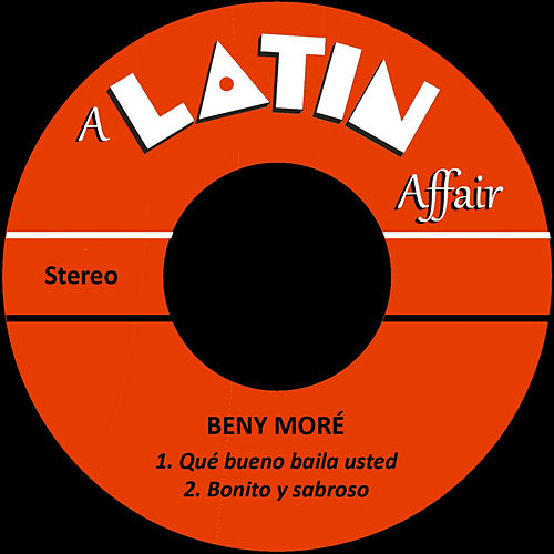 Qué Bueno Baila Usted by Beny More