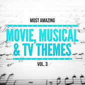 Most Amazing Movie, Musical & TV Themes, Vol. 3 by 101 Strings Orchestra