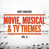 Most Amazing Movie, Musical & TV Themes, Vol. 5 de Various Artists