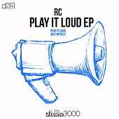 Play It Loud (Original Mix) by RC