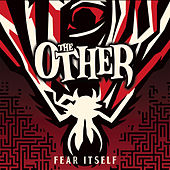 Fear Itself de The Other