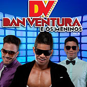 Dan Ventura e os meninos, Vol. 4 de Dan Ventura e os meninos