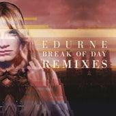 Break of Day (Remixes) von Edurne