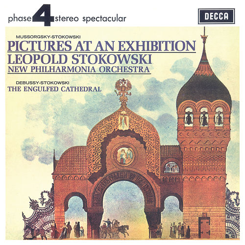 Mussorgsky-Stokowski: Pictures At An Exhibition by Leopold Stokowski
