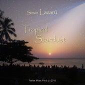Tropical Stardust von Simon Lazarú