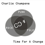 Time for a Change von Charlie Champene