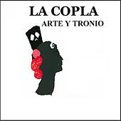 La Copla - Arte y Tronio von Various Artists