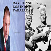 Ray Conniff y los Indios Tabajaras by Various Artists