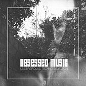 Obsessed Music, Vol. 2 by Various Artists