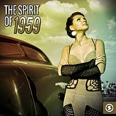 The Spirit of 1959 de Various Artists