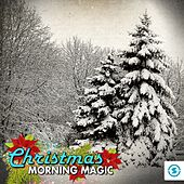 Christmas Morning Magic by Various Artists