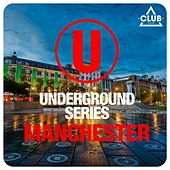 Underground Series Manchester by Various Artists