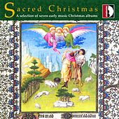 Sacred Christmas, a Selection of Seven Early Music Christmas Albums de Various Artists