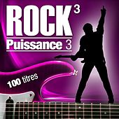Rock Puissance 3 (100 titres) by Various Artists